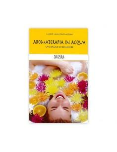 Aromaterapia in Acqua,...