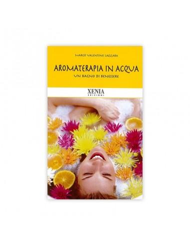 Aromaterapia in Acqua, Margot V. Lazzara